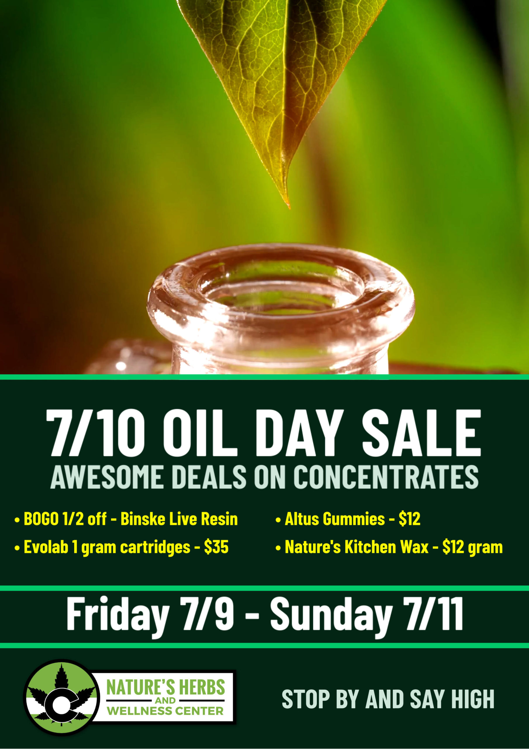 710 Sale at ALL Nature's Herbs REC Locations!