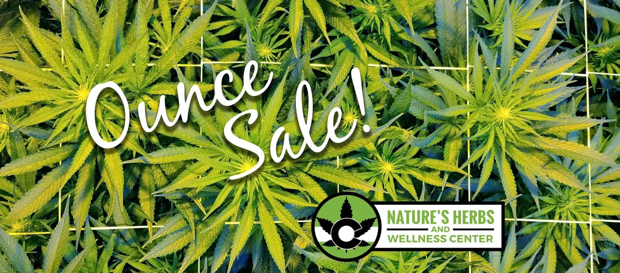 Nature's Herbs Pre-Weighed Ounce Sale