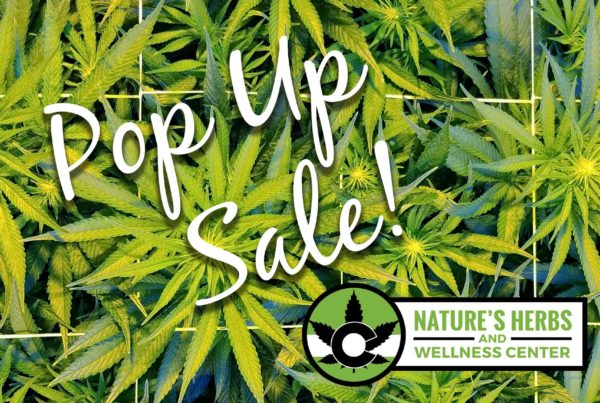 Nature's Herbs and Wellness Pop Up Sale